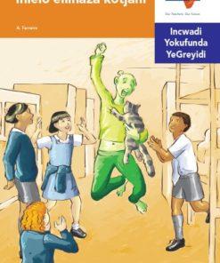 Via Afrika isiNdebele Home Language Intermediate Phase Graded Reader 31 Ihlelo elilhaza kotjani