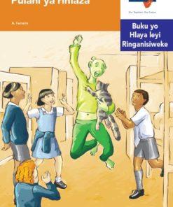 Via Afrika Xitsonga Home Language Intermediate Phase Graded Reader 31 Pulani ya rihlaza