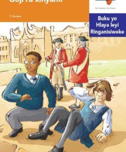 Via Afrika Xitsonga Home Language Intermediate Phase Graded Reader 35 Goji ra xinyami