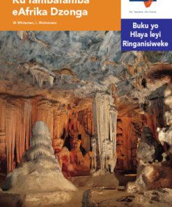 Via Afrika Xitsonga Home Language Intermediate Phase Graded Reader 36 Ku fambafamba eAfrika Dzonga