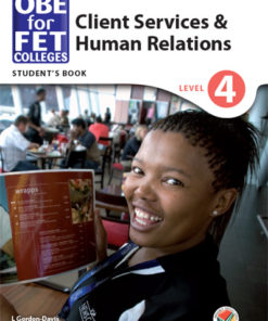 OBE for FET Colleges Client Services and Human Relations Level 4 Student's Book