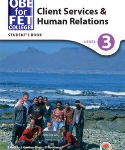 OBE for FET Colleges Client Services and Human Relations Level 3 Student's Book