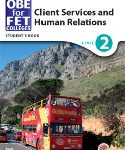 OBE for FET Colleges Client Services and Human Relations Level 2 Student's Book