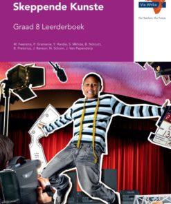 Via Afrika Skeppende Kunste Graad 8 Leerderboek