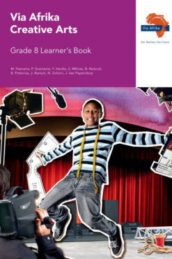 Via Afrika Creative Arts Grade 8 Learner's Book