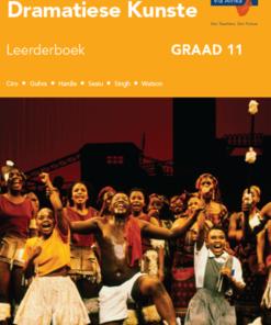 Via Afrika Dramatiese Kunste Graad 11 Leerderboek