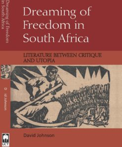 Dreaming of Freedom in South Africa