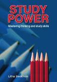 Study power - mastering thinking and study skills