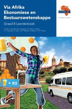 Via Afrika Ekonomiese en Bestuurswetenskappe Graad 8 Leerderboek