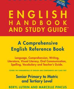 THE ENGLISH HANDBOOK & STUDY GUIDE – Grades: 5 to 12 + Tertiary