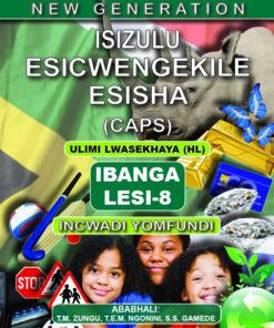 New Generation Isizulu Esicwengekile Grade 8 Learner Book