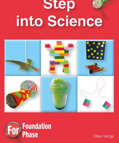 STEP INTO SCIENCE FOUNDATION PHASE