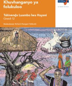 Via Afrika Folklore anthology: Tshivenḓa Home Language Grade 12