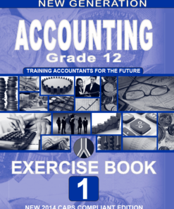 New Generation Accounting Grade 12 Exercise Book