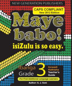 Maye Babo ! Isizulu is so Easy Grade 3 Teacher Guide