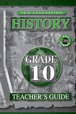 New Generation History Grade 10 Teacher Guide