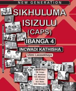 New Generation Sikhuluma Isizulu Grade 4 Teacher Guide