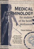 Medical terminology for students of the health professions 3/e