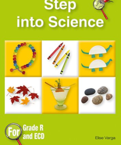 STEP INTO SCIENCE GRADE R AND ECD