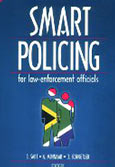 Smart policing for law-enforcement officials