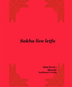 Learn & Live Series: Sakha live letfu Level 1 Facilitator's Guide