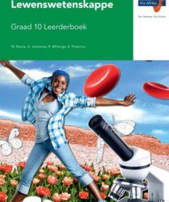 Via Afrika Lewenswetenskappe Graad 10 Leerderboek