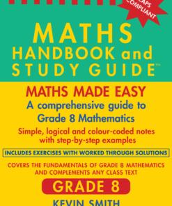 THE MATHS HANDBOOK & STUDY GUIDE – Grade: 8