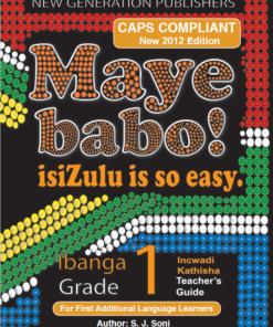 Maye Babo ! Isizulu is so Easy Grade 1 Teacher Guide