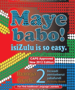 Maye Babo ! Isizulu is so Easy Grade 2 Learner Book