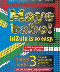 Maye Babo ! Isizulu is so Easy Grade 3 Learner Book