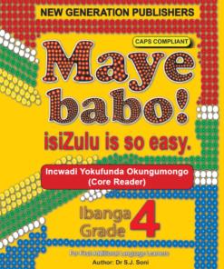 Maye Babo ! Isizulu is so Easy Grade 4 Reader