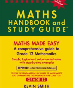 THE MATHS HANDBOOK & STUDY GUIDE – Grade: 12