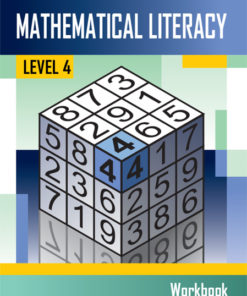 Mathematical Literacy Level 4 Learner's Workbook