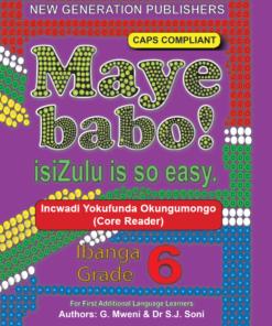Maye Babo ! Isizulu is so Easy Grade 6 Reader