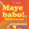 Maye Babo ! Isizulu is so Easy Grade 7 Learner Book
