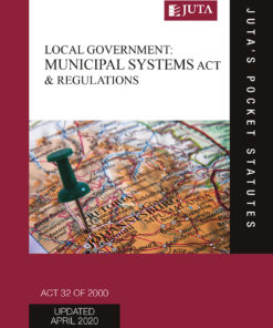 Local Government: Municipal Systems Act 32 of 2000 & Regulations
