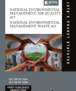 National Environmental Management: Air Quality Act 39 of 2004; National Environmental Management: Waste Act 59 of 2008
