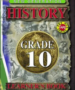 New Generation History Grade 10 Learner Book