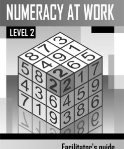 Numeracy at Work Level 2 Facilitator's Guide