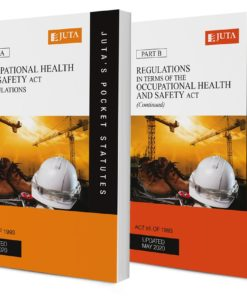 Occupational Health and Safety Act 85 of 1993 & Regulations AND Regulations in terms of the Occupational Health and Safety Act 85 of 1993 (continued) [Parts A & B] (2-volume set) 21e