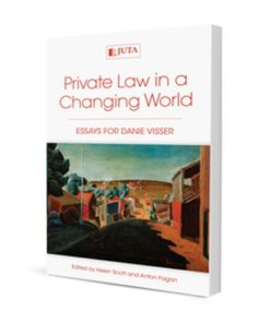 Private Law in a Changing World: Essays for Danie Visser