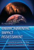 Environmental impact assessment - a practical guide for the discerning practitioner