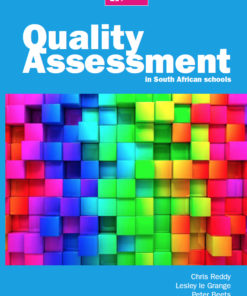 Quality Assessment in South African Schools (Print)
