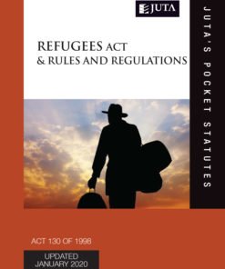 Refugees Act 130 of 1998 & Rules and Regulations 2e