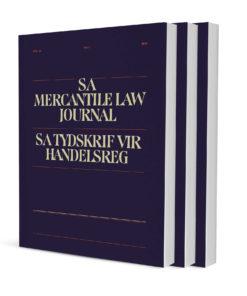 South African Mercantile Law Journal / SA Tydskrif vir Handelsreg