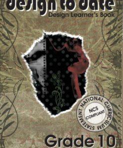 Design to Date Grade 10 Learner's Book