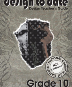 Design to Date Grade 10 Teacher's Guide