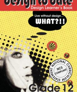 Design to Date Grade 12 Learner's Book