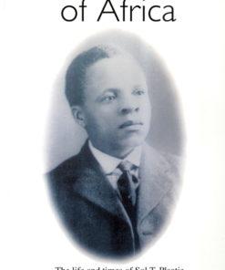 Servant of Africa (Sol T Plaatje)