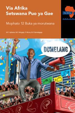 Via Afrika Setswana Home Language Grade 12 Learner's Book